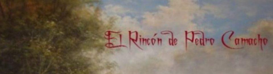 El Rincón de Pedro Camacho