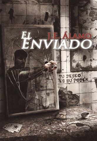 El Enviado - J.E. Álamo